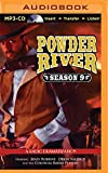 Powder River - Season Nine: A Radio Dramatization