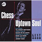 Chess Uptown Soul