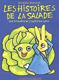 [Les ]histoires de la salade