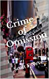 Crime of Omission (Detective Flare Book 2)