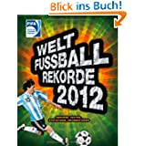 Welt-Fußball-Rekorde 2012