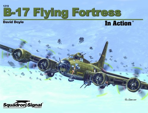 B-17 Flying Fortress in Action - Aircraft No. 219 [Paperback] [2010] (Author) David Doyle