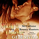 Wolf's Tender: McCallister Bounty Hunters Audiobook by Gem Sivad Narrated by James Scarlett