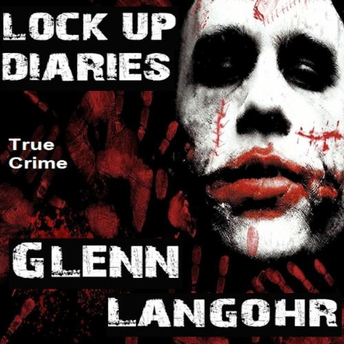 Lock Up Diaries (Prison Killers- Book 2)