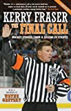 The Final Call: Hockey Stories from a Legend in Stripes