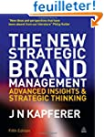The New Strategic Brand Management: A...