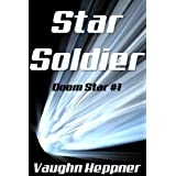 Star Soldier (Doom Star #1)by Vaughn Heppner