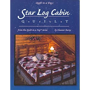 Star Log Cabin Quilt Eleanor Burns 9780922705863 Books