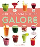 Susannah Blake Juices and Smoothies Galore