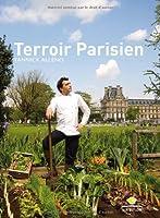 Terroir Parisien : Un livre de recettes + une galerie photo + un journal