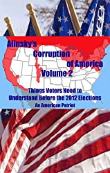 Alinsky's Corruption of America - Volume 2