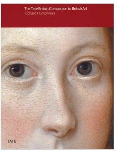 The Tate Britain Companion to British Art