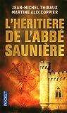 Les Tentations De l'abb� Sauni�re par Thibaux