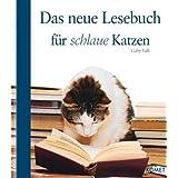 """Das neue Lesebuch f�r schlaue Katzenvon """"Gaby Falk"""""""