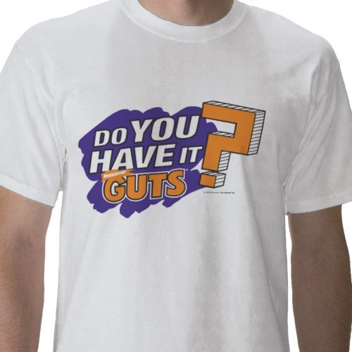 GUTS: Do You Have It? Tee - Mens