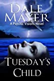 Tuesday's Child (Psychic Visions Book 1) (English Edition)