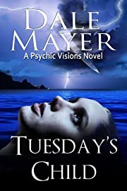 Tuesday's Child (Psychic Visions 1)
