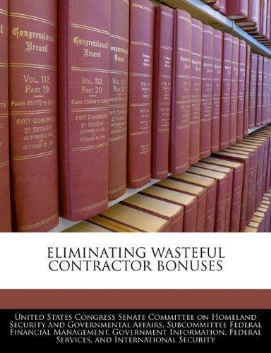 ELIMINATING WASTEFUL CONTRACTOR BONUSES