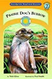 img - for Prairie Dog's Burrow - a Prairie Adventures Smithsonian Early Reader (Soundprints Read-and-Discover) book / textbook / text book