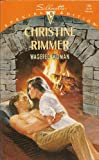 Wagered Woman (The Jones Gang) (Silhouette Special Edition, No 794) (0373097948) by Christine Rimmer