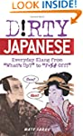 "Dirty Japanese: Everyday Slang from ""..."