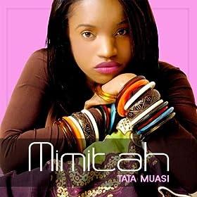 tata muasi remix mimitah from the album tata muasi april 7 2007 format