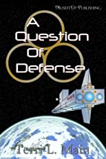 A Question of Defense