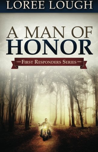Image of A Man of Honor: First Responders Book #3