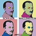 Wallenstein Hörspiel von Friedrich Schiller Gesprochen von: Schauspieler des Wiener Burgtheaters