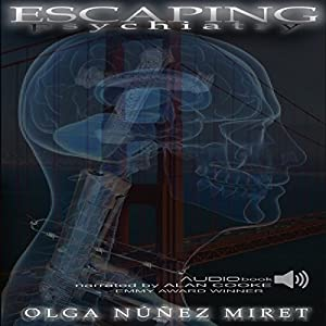 Escaping Psychiatry | [Olga Nunez Miret]