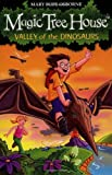 The Magic Tree House 1: Valley of the Dinosaurs