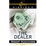 The Dealer (Cherub) ~ Robert Muchamore