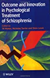 img - for Outcome and Innovation in Psychological Treatment of Schizophrenia book / textbook / text book