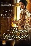 The Borgia Betrayal: A Novel (Poisoner Mysteries Book 2)
