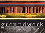 Groundwork (0981462804) by Amy Trachtenberg