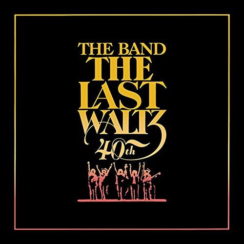 The Last Waltz (40th Anniversary Deluxe Edition)