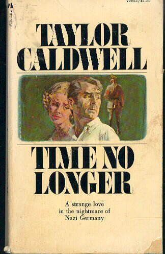 Time No Longer, TAYLOR CALDWELL
