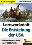 Lernwerkstatt Die Entstehung der USA:...