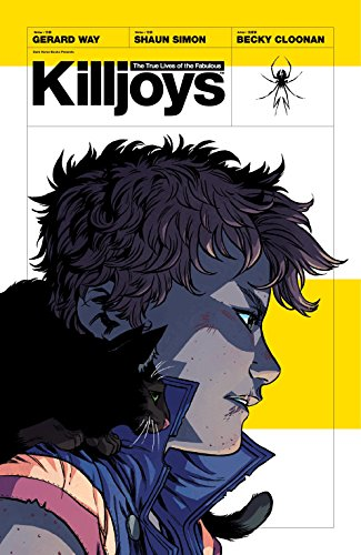 The True Lives of the Fabulous Killjoys [Way, Gerard - Simon, Shaun] (Tapa Blanda)