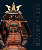 img - for Art of Armor: Samurai Armor from the Ann and Gabriel Barbier-Mueller Collection book / textbook / text book
