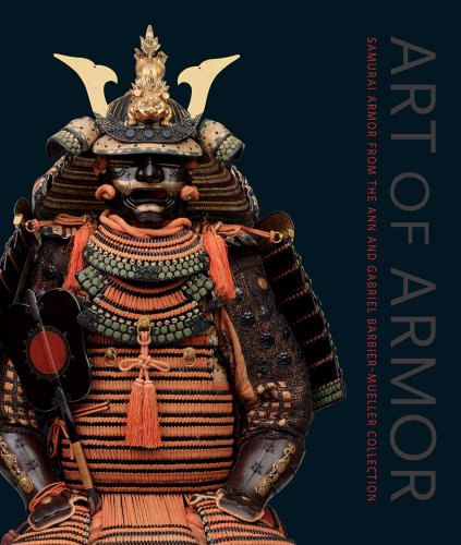 Art of Armor: Samurai Armor from the Ann and
