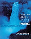 The Complete Book of Water Healing