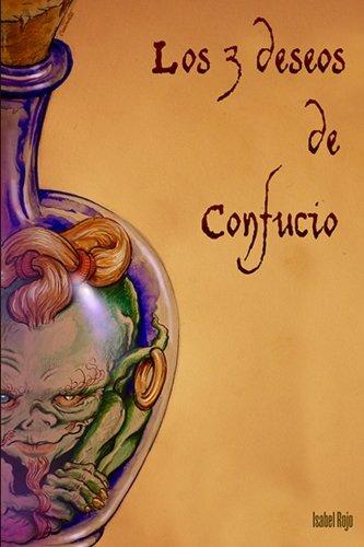Los tres deseos de Confucio