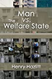 img - for Man vs. The Welfare State (LvMI) book / textbook / text book