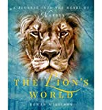 img - for [(The Lion's World: A Journey Into the Heart of Narnia )] [Author: Most Revd Dr Rowan Williams] [Mar-2013] book / textbook / text book