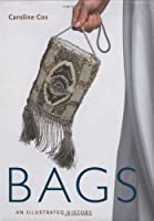 Bags: An Illustrated History