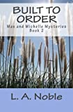 Built To Order (Max and Michelle mystery novels)