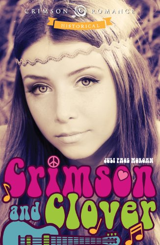 Crimson and Clover (Crimson Romance) by Juli Page Morgan