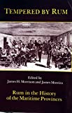 img - for Tempered by Rum: Rum in the History of the Maritime Provinces book / textbook / text book