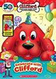 Celebrate With Clifford (Clifford The Big Red Dog)